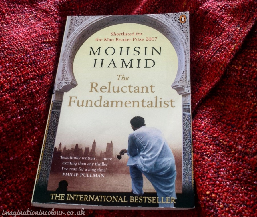 Mohsin Hamid - The Reluctant Fundamentalist Review